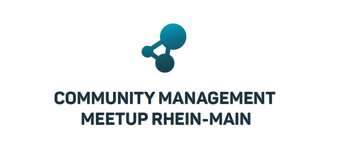 Community Management Meetup Rhein-Main